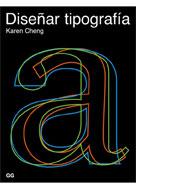 Diseñar tipografía. karen Cheng